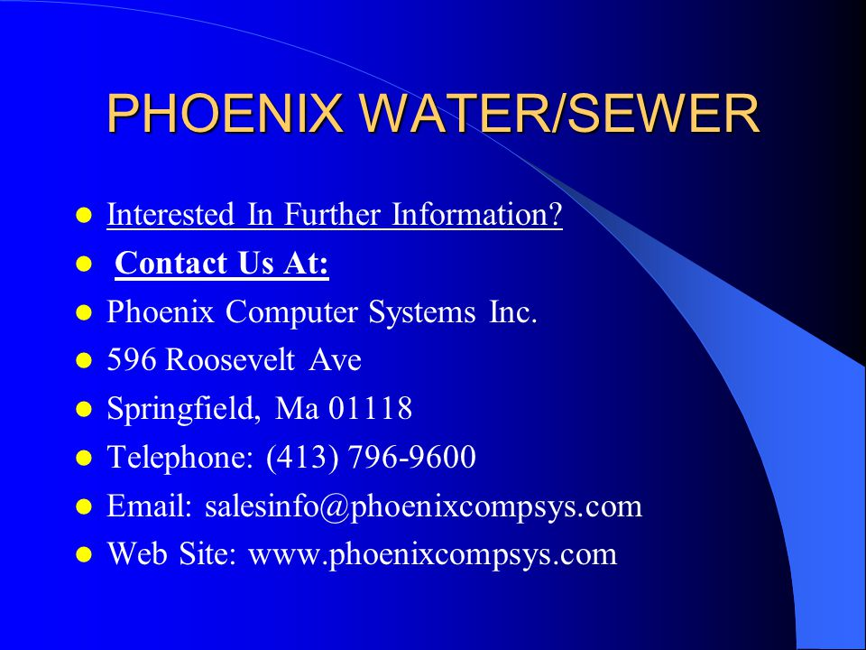 PHOENIX WATER/SEWER Interested In Further Information.