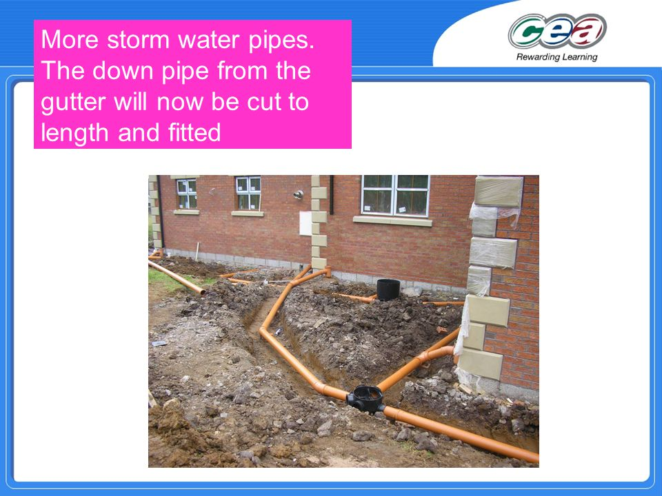 More storm water pipes. The down pipe from the gutter will now be cut to length and fitted