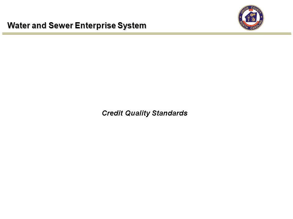 Water and Sewer Enterprise System Credit Quality Standards