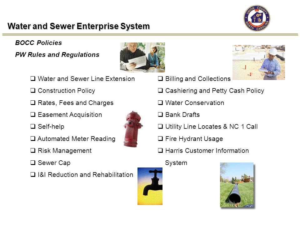 Water and Sewer Enterprise System BOCC Policies PW Rules and Regulations  Water and Sewer Line Extension  Construction Policy  Rates, Fees and Char