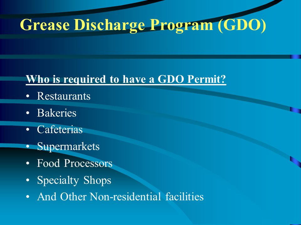 Who is required to have a GDO Permit.