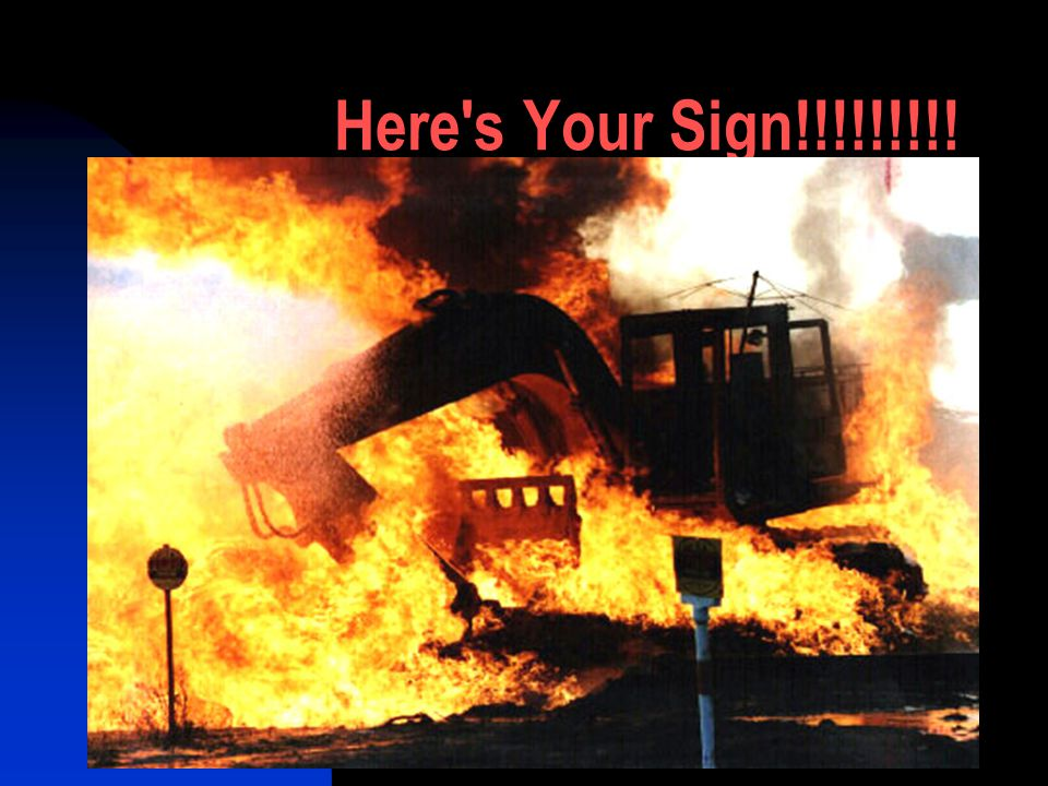 Here's Your Sign!!!!!!!!!