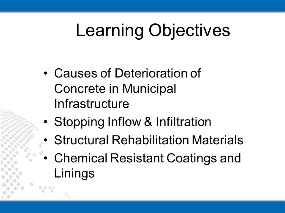 Causes of Deterioration of Concrete in Municipal Infrastructure Stopping Inflow & Infiltration Structural Rehabilitation Materials Chemical Resistant