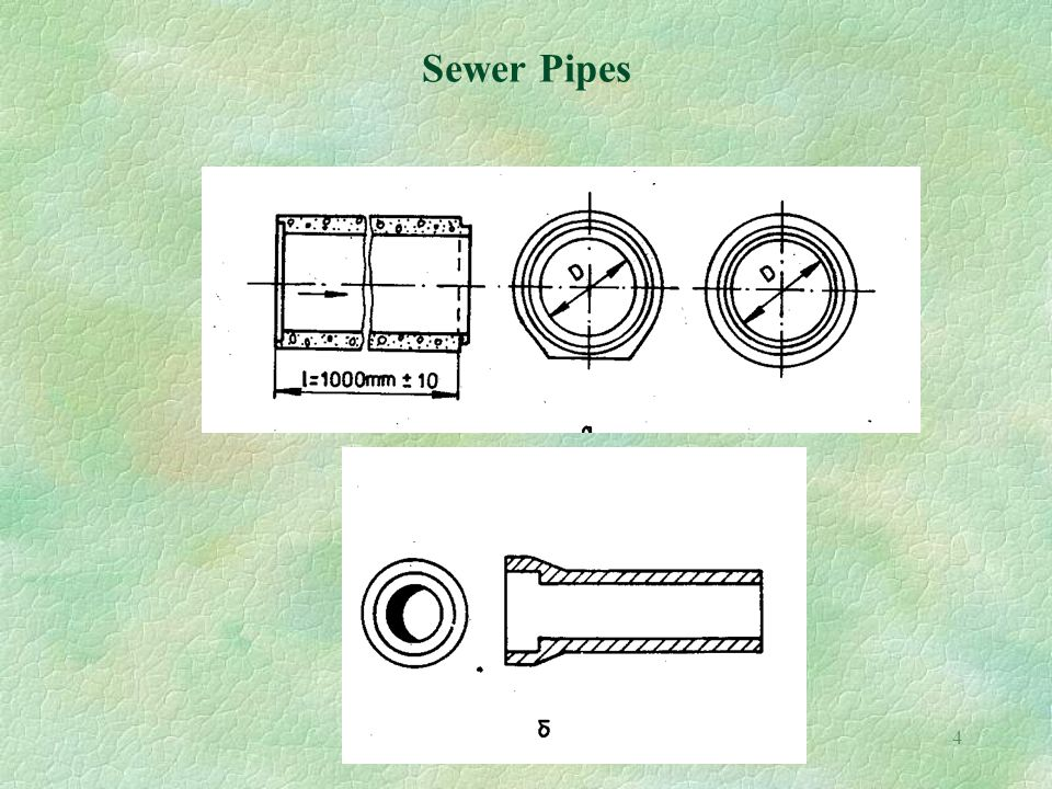 4 Sewer Pipes