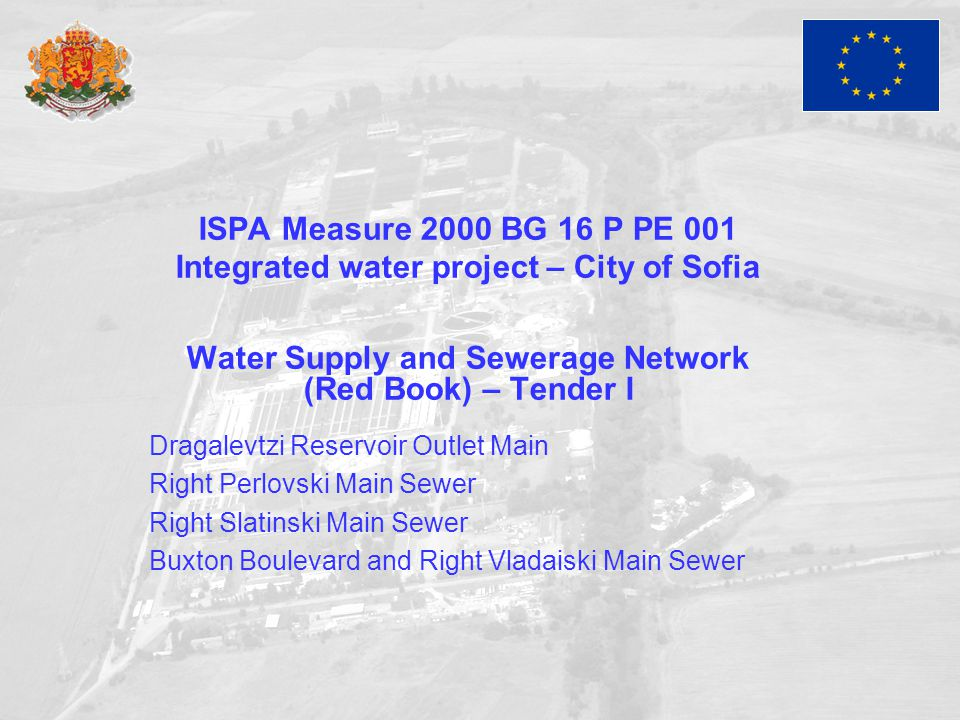 ISPA Measure 2000 BG 16 P PE 001 Integrated water project – City of Sofia Water Supply and Sewerage Network (Red Book) – Tender I Dragalevtzi Reservoi
