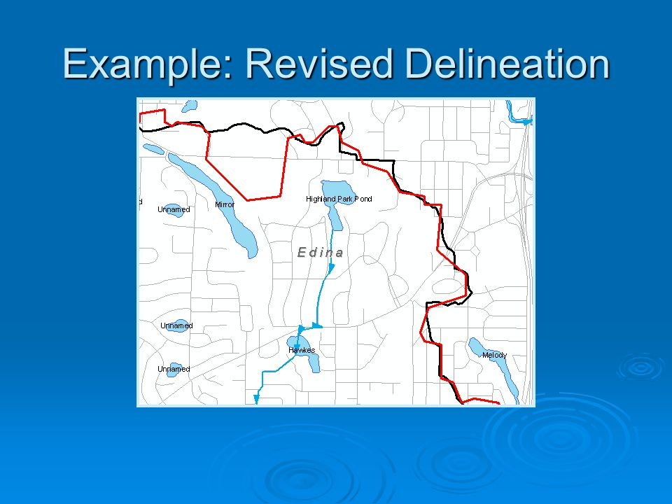 Example: Revised Delineation