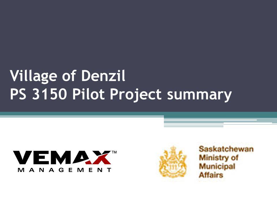 Village of Denzil PS 3150 Pilot Project summary