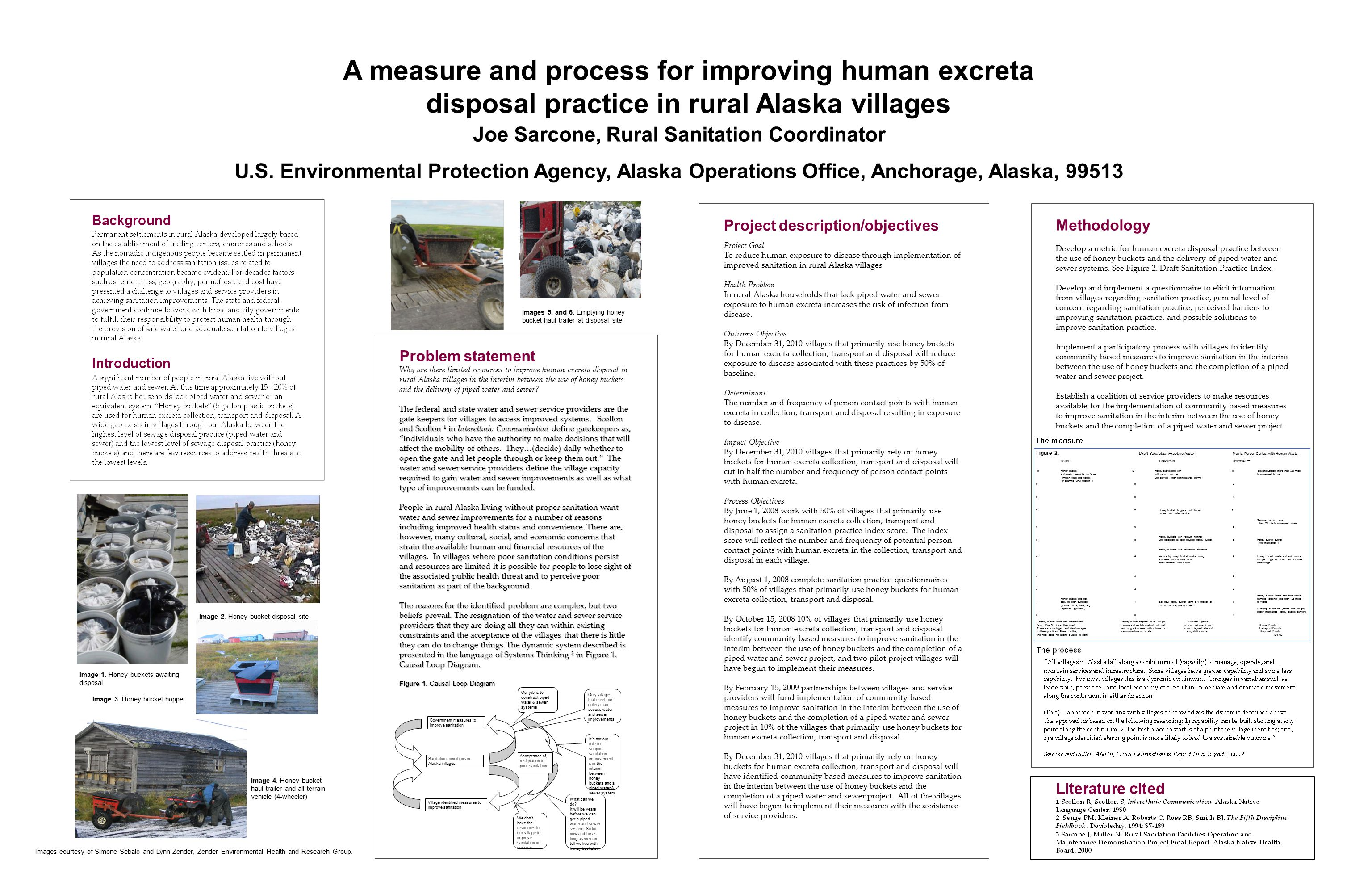 Project description/objectives Project Goal To reduce human exposure to disease through implementation of improved sanitation in rural Alaska villages