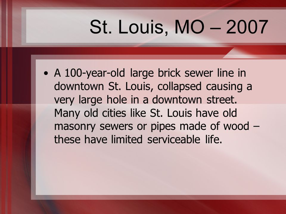 St. Louis, MO – 2007 A 100-year-old large brick sewer line in downtown St.