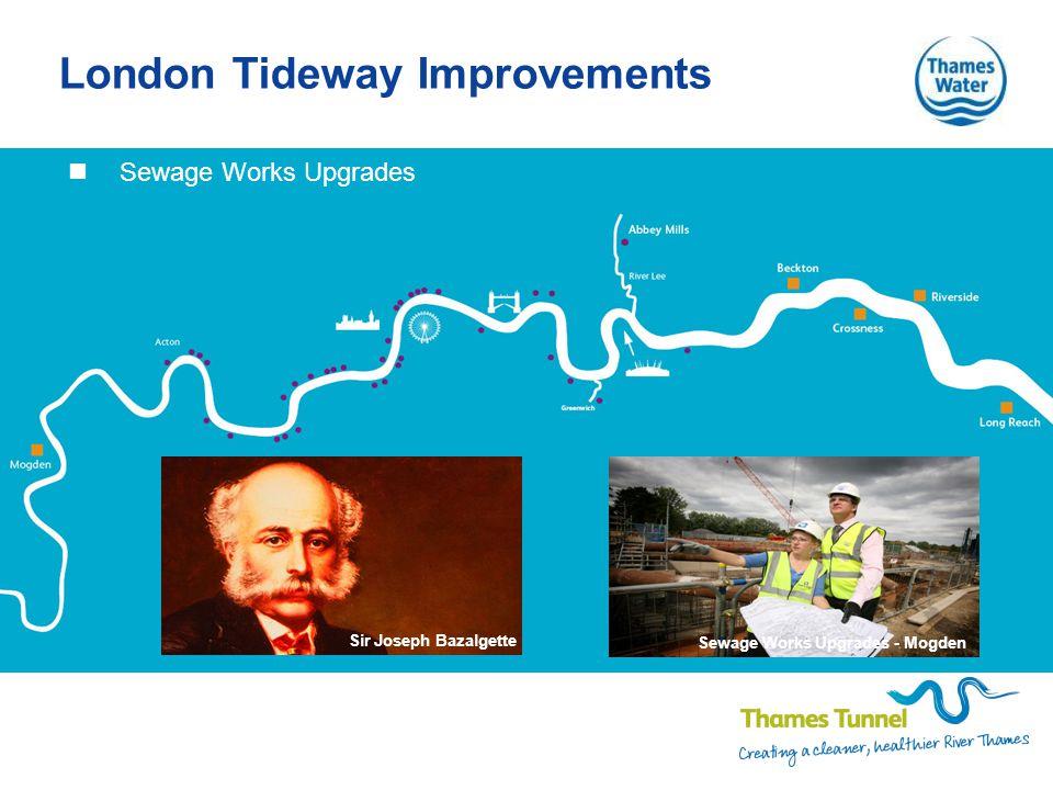 London Tideway Improvements Sewage Works Upgrades Sir Joseph Bazalgette Sewage Works Upgrades - Mogden