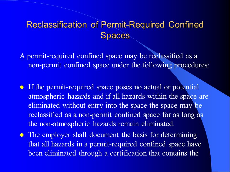 Confined Space Inventory (cont.) l Permit-required and non-permit confined spaces were designated and described for each research and extension center.