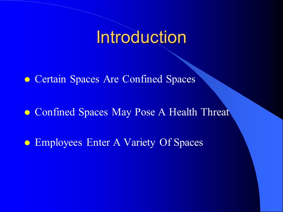 Confined Space Program Prepared By: Richard Smith OFPM Environmental Health & Safety