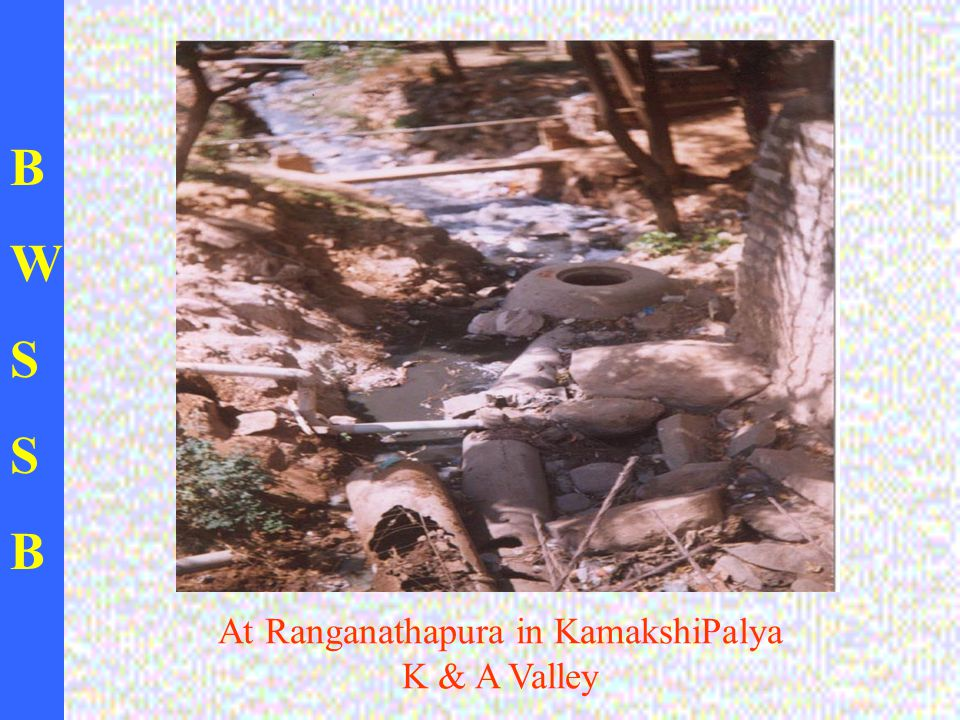 BWSSBBWSSB At Ranganathapura in KamakshiPalya K & A Valley