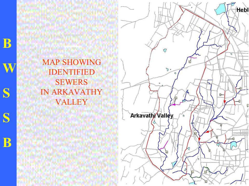 BWSSBBWSSB MAP SHOWING IDENTIFIED SEWERS IN ARKAVATHY VALLEY