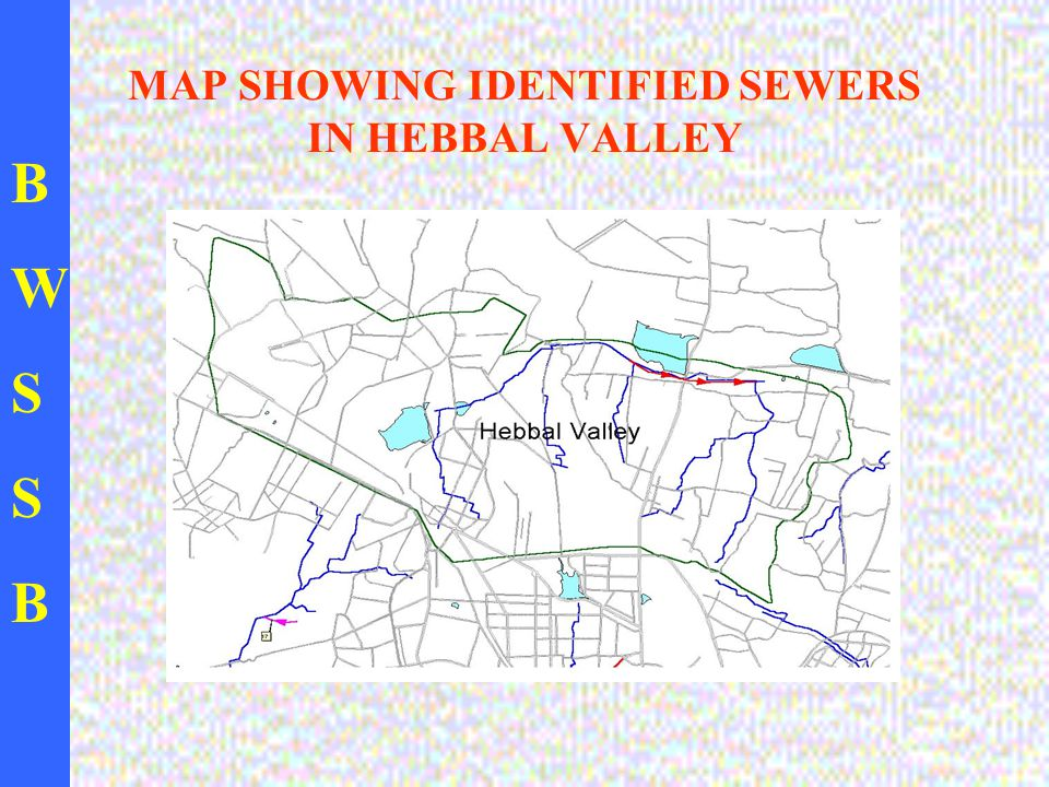 BWSSBBWSSB MAP SHOWING IDENTIFIED SEWERS IN HEBBAL VALLEY