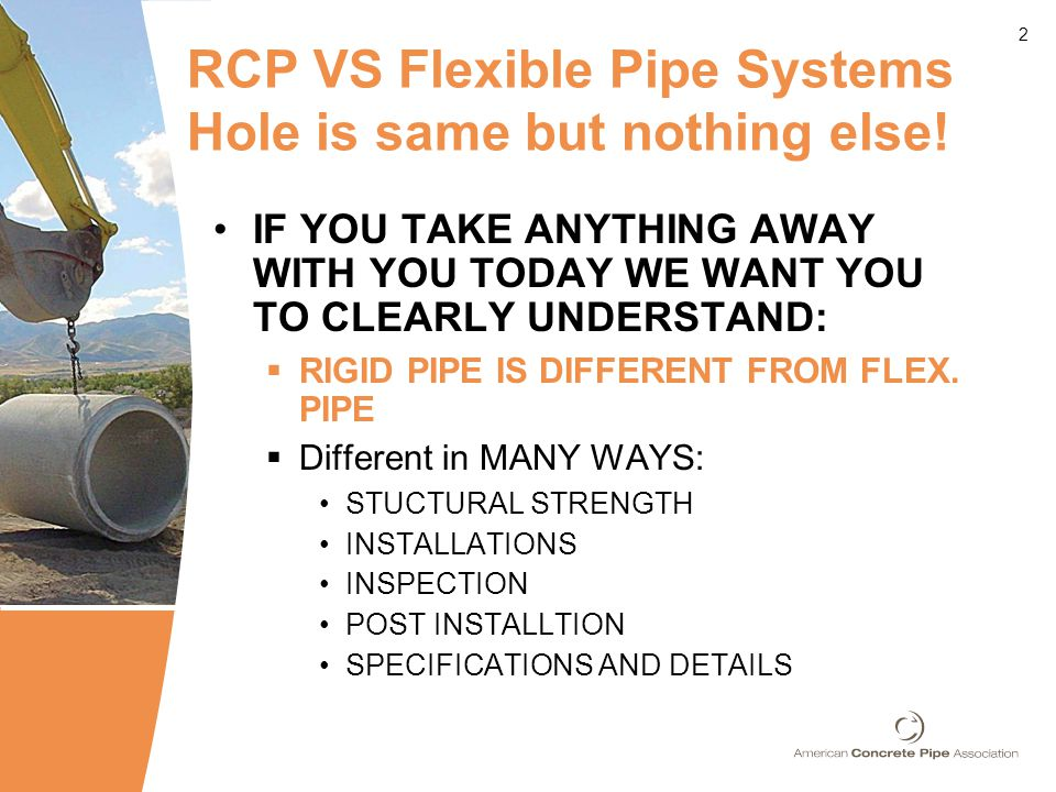 2 RCP VS Flexible Pipe Systems Hole is same but nothing else.