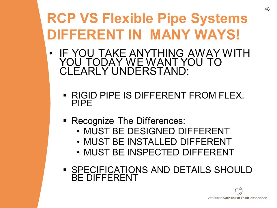 48 RCP VS Flexible Pipe Systems DIFFERENT IN MANY WAYS.