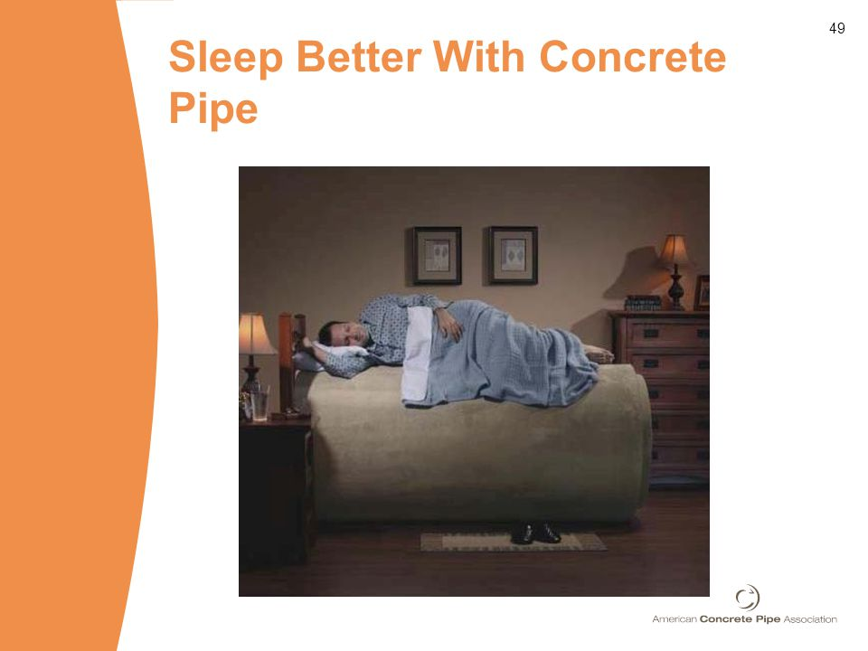 49 Sleep Better With Concrete Pipe