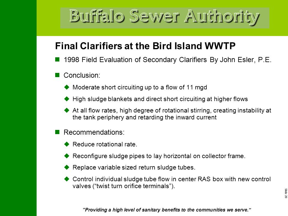 """Slide 20 """"Providing a high level of sanitary benefits to the communities we serve."""" Final Clarifiers at the Bird Island WWTP 1998 Field Evaluation of"""