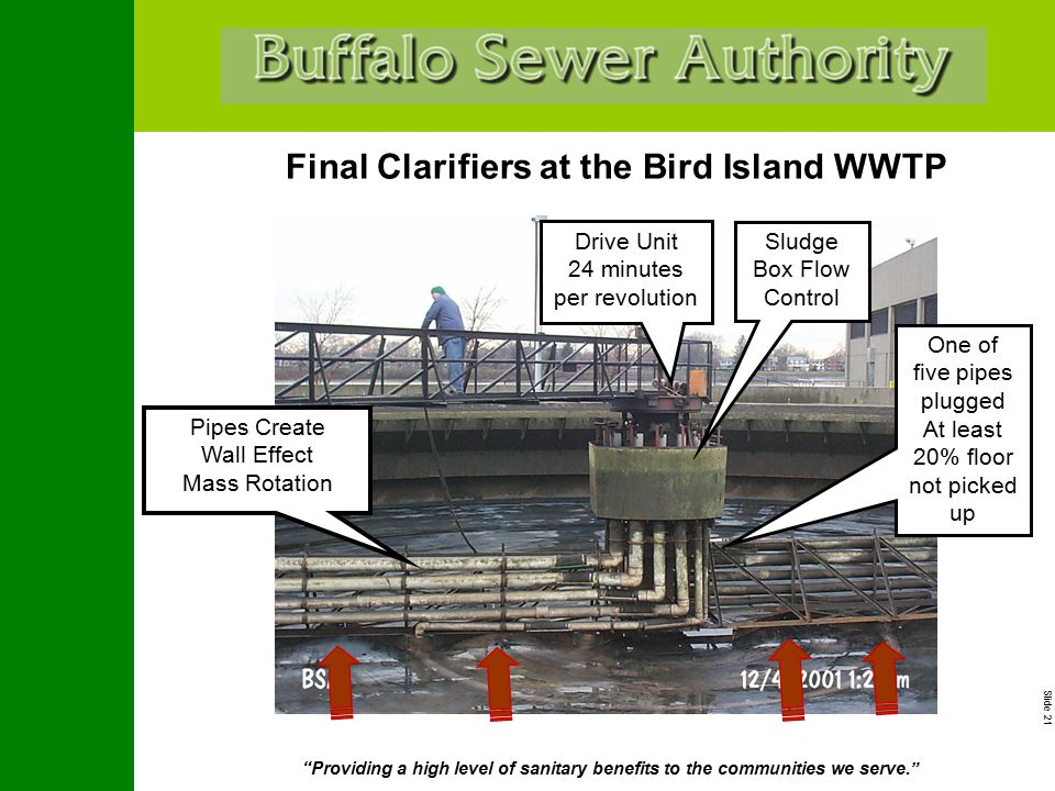 """Slide 21 """"Providing a high level of sanitary benefits to the communities we serve."""" Final Clarifiers at the Bird Island WWTP Pipes Create Wall Effect"""