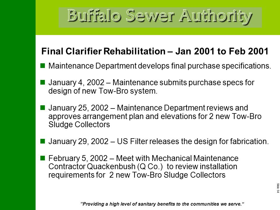 """Slide 54 """"Providing a high level of sanitary benefits to the communities we serve."""" Maintenance Department develops final purchase specifications. Jan"""