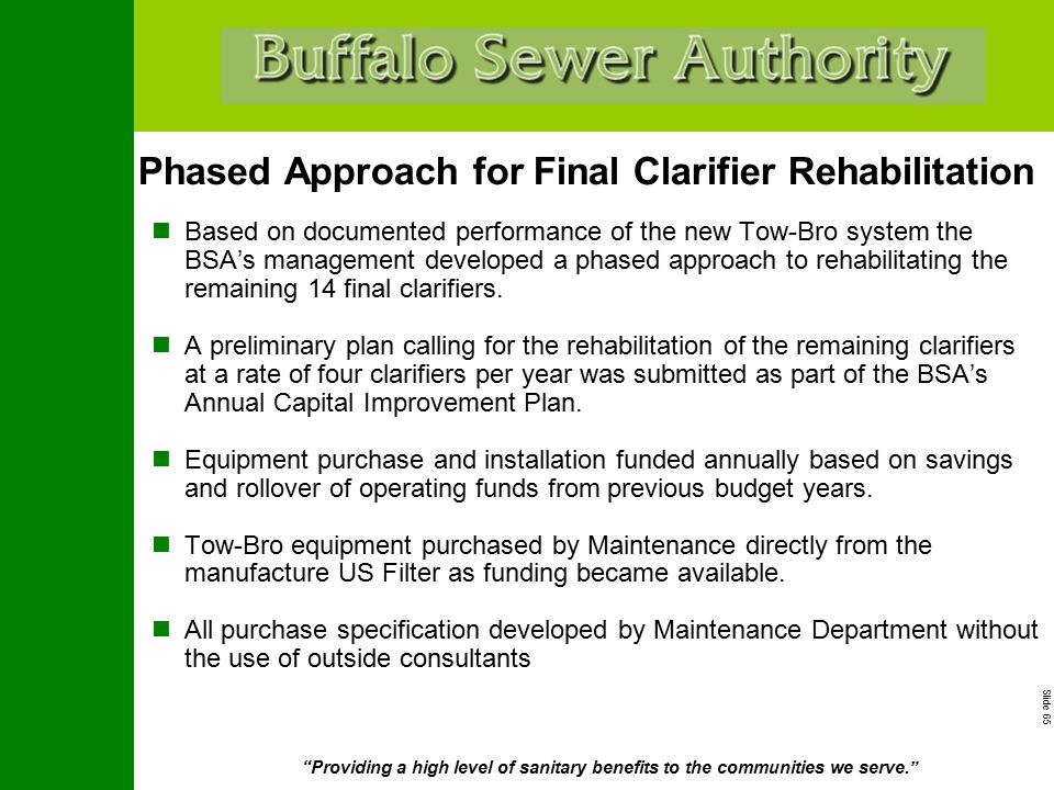 """Slide 65 """"Providing a high level of sanitary benefits to the communities we serve."""" Phased Approach for Final Clarifier Rehabilitation Based on docume"""