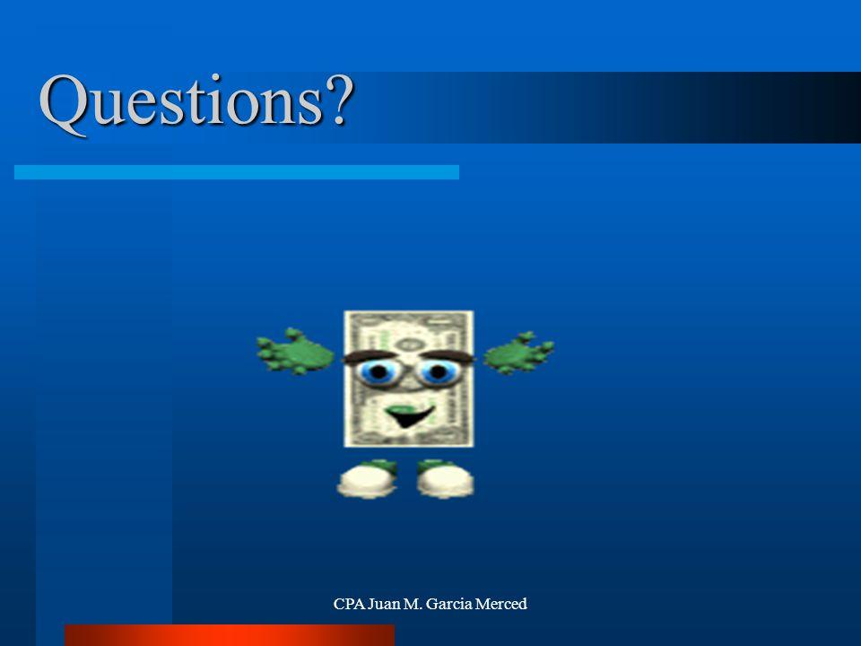 CPA Juan M. Garcia Merced Questions