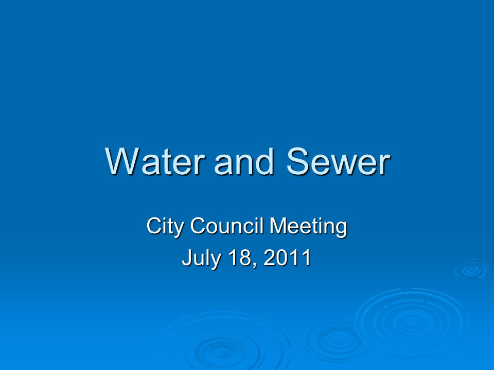 Raising rates this year (cont'd)  Increase water readiness charge 7%  Increase water usage rates by 35%  Increase sewer by 4%