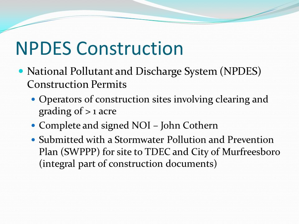 NPDES Phase II MS4 Phase II MS4 Permit - requires regulated small MS4s in urbanized areas, as well as small MS4s outside the urbanized areas that are designated by the permitting authority (TDEC), to obtain NPDES permit coverage for their stormwater discharges.