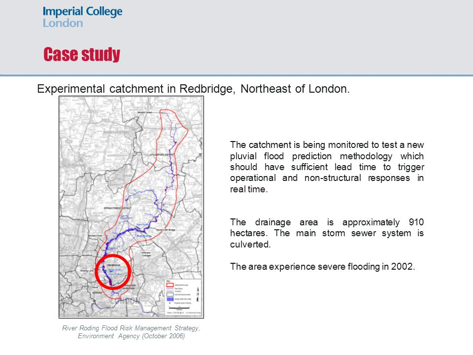 Case study Experimental catchment in Redbridge, Northeast of London.