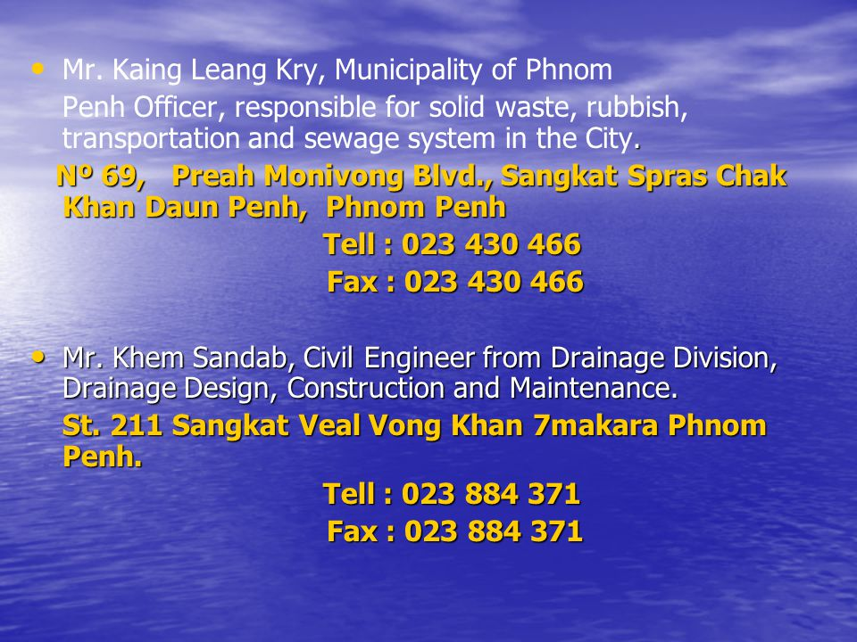 Mr. Kaing Leang Kry, Municipality of Phnom.