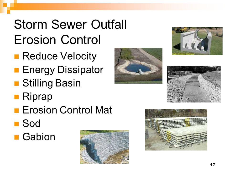 17 Storm Sewer Outfall Erosion Control Reduce Velocity Energy Dissipator Stilling Basin Riprap Erosion Control Mat Sod Gabion
