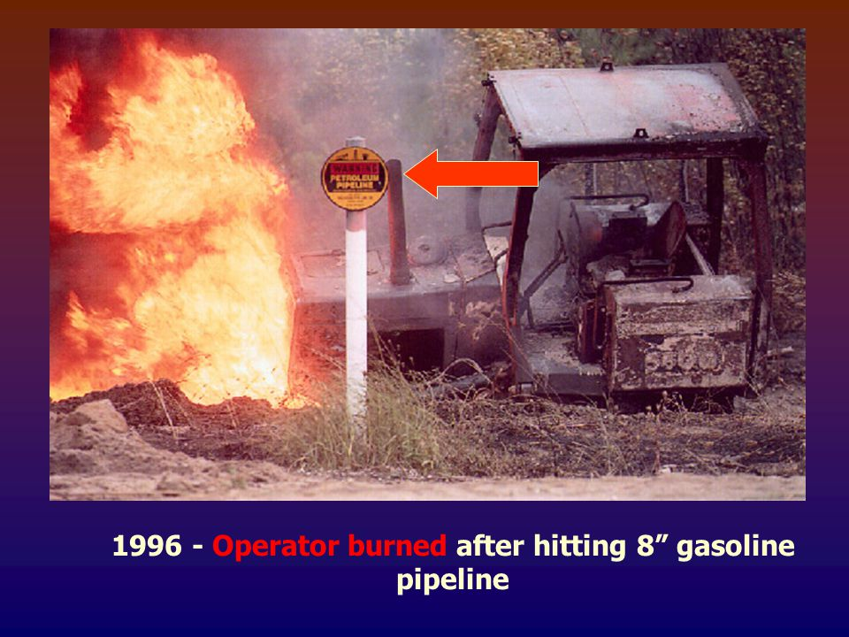"1996 - Operator burned after hitting 8"" gasoline pipeline"