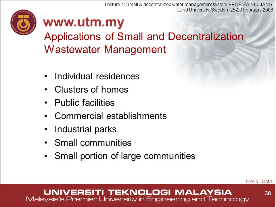 38 Lecture 4: Small & decentralized water management system PROF.