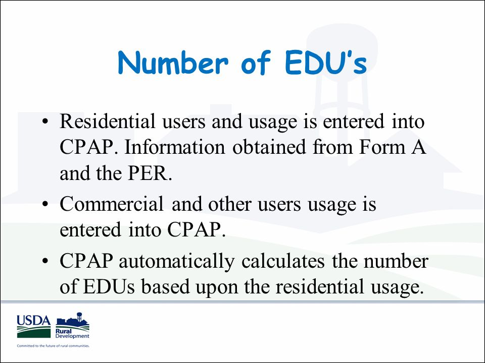 Number of EDU's Residential users and usage is entered into CPAP.