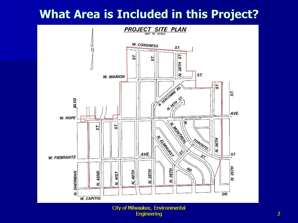 2 City of Milwaukee, Environmental Engineering What Area is Included in this Project