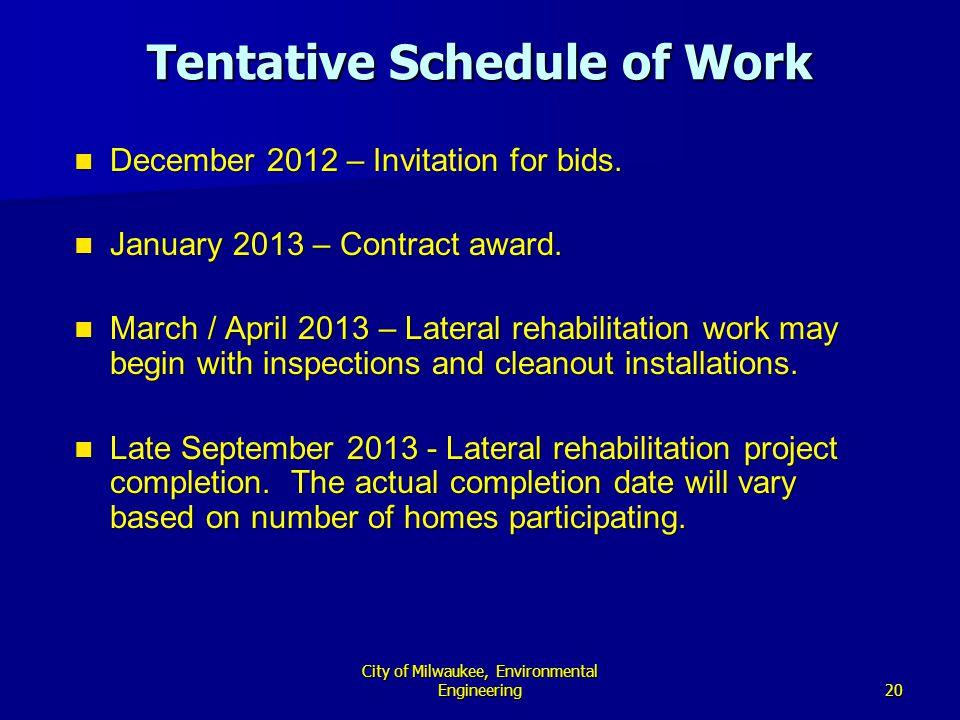 20 City of Milwaukee, Environmental Engineering Tentative Schedule of Work December 2012 – Invitation for bids.