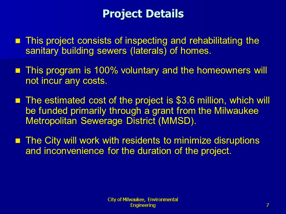 8 City of Milwaukee, Environmental Engineering What will be done.