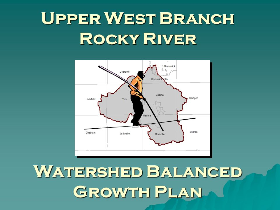 Upper West Branch Rocky River Watershed Balanced Growth Plan