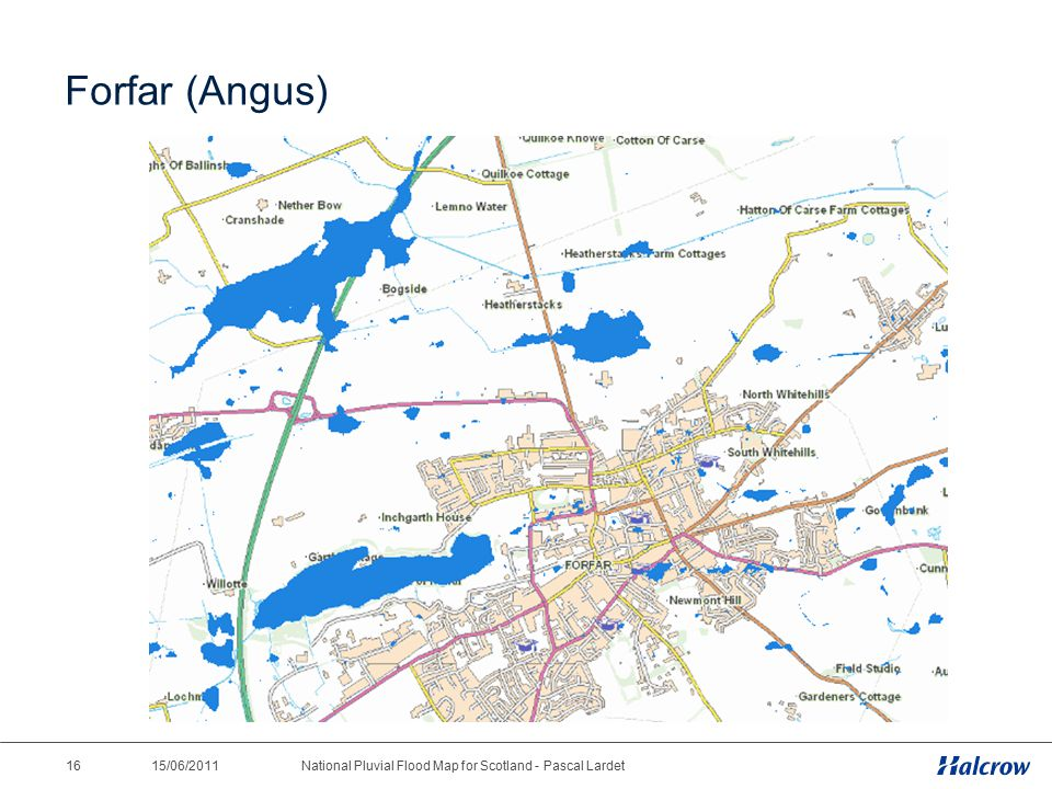 15/06/2011 16National Pluvial Flood Map for Scotland - Pascal Lardet Forfar (Angus)
