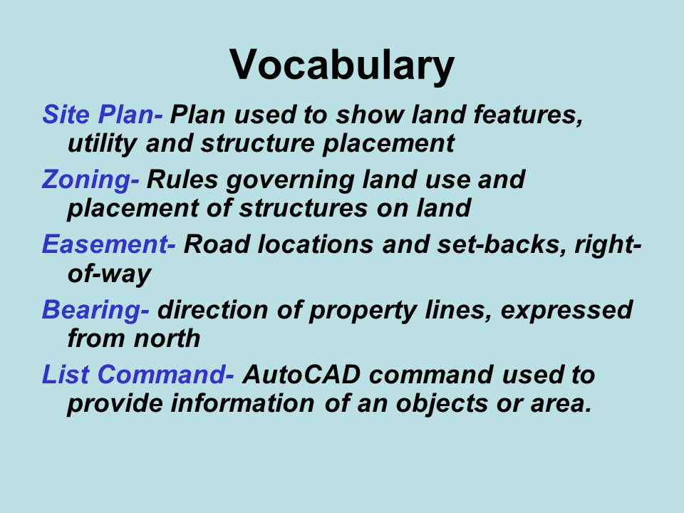 Vocabulary: Utilities- Water, waste, power services Septic- Traditional waste treatment option- tank and drain field Sand Mound- Newer system where waste is filtered before draining Well- water from natural ground source Planting Zones- Climate planting zones Vegetation- trees, shrubs, ground cover