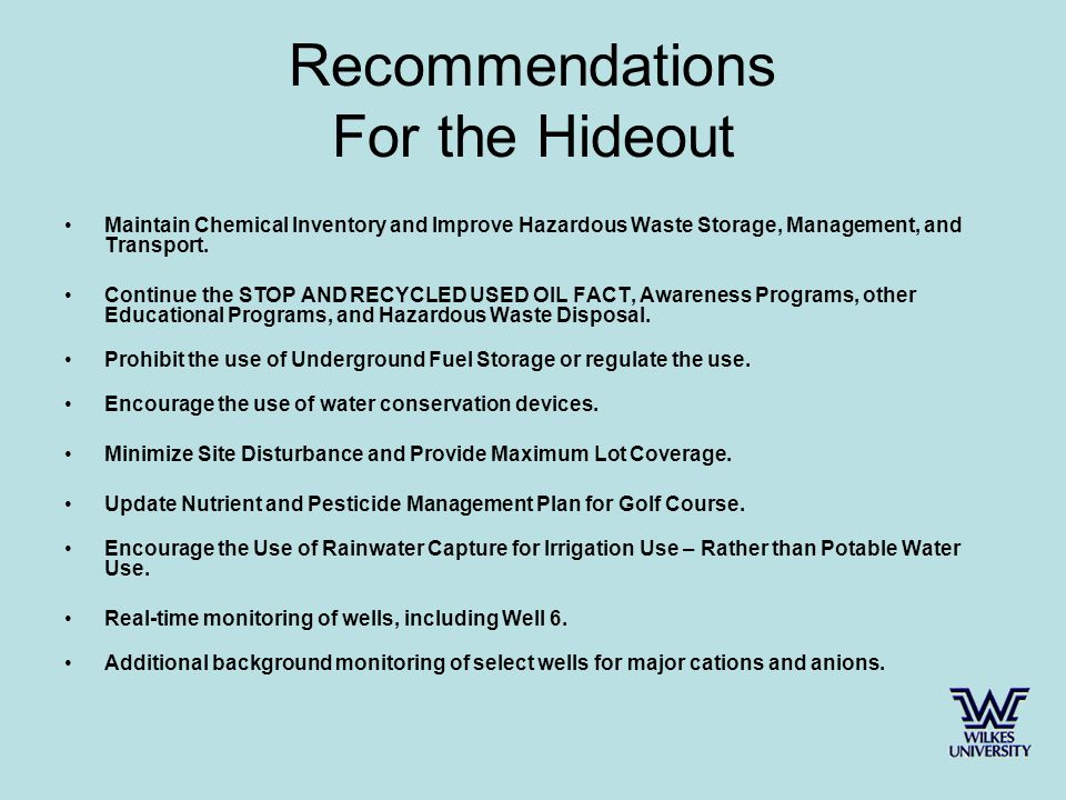 Recommendations For the Hideout Maintain Chemical Inventory and Improve Hazardous Waste Storage, Management, and Transport.