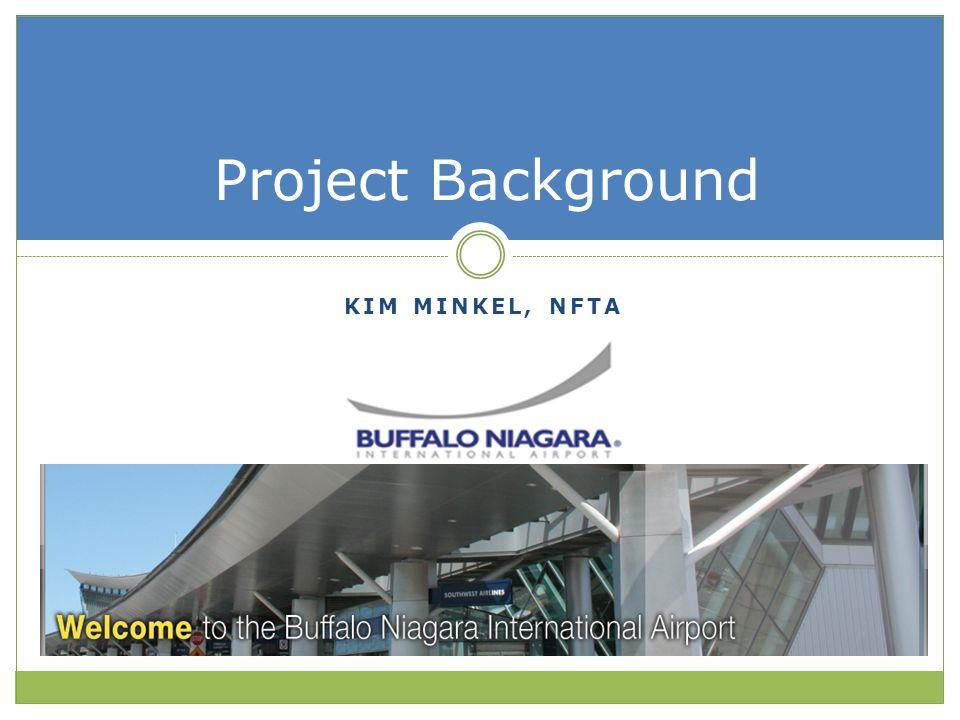 KIM MINKEL, NFTA Project Background