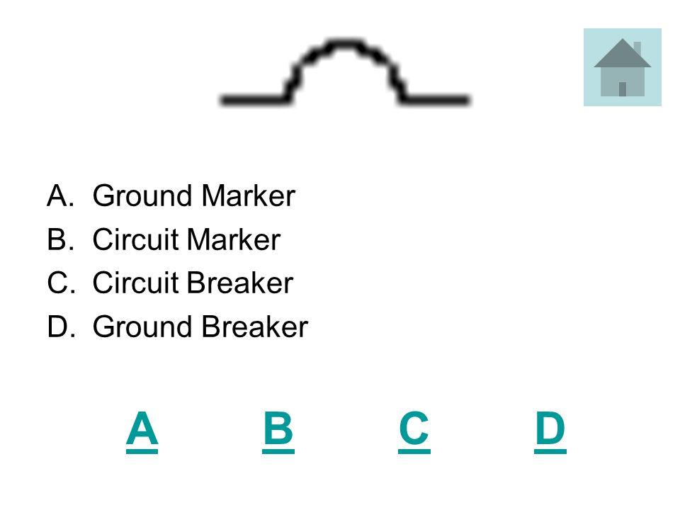 ABCDABCD A.Pipe Intersect B.Ceiling Fan C.A/C Fan D.Spot Marker