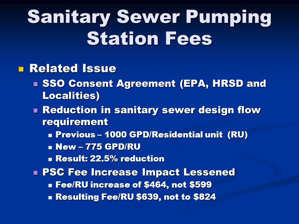 Sanitary Sewer Pumping Station Fees Related Issue Related Issue SSO Consent Agreement (EPA, HRSD and Localities) SSO Consent Agreement (EPA, HRSD and