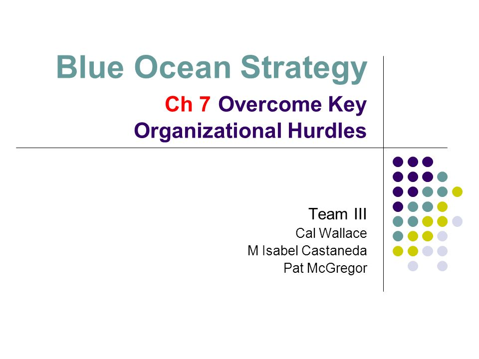 Overcome Key Organizational Hurdles The challenge of execution exists, and is a steep one.