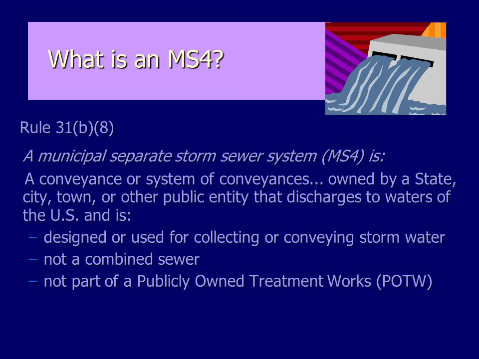 What is an MS4. What is an MS4.
