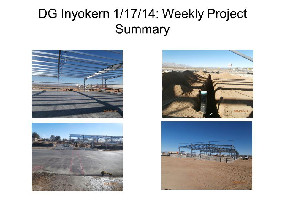 DG Inyokern 1/17/14: Weekly Project Summary