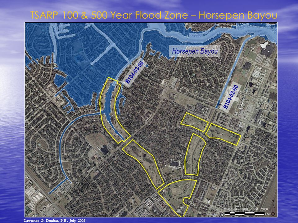 TSARP 100 & 500 Year Flood Zone – Horsepen Bayou B104-03-00 B104-02-00 Horsepen Bayou Lawrence G.