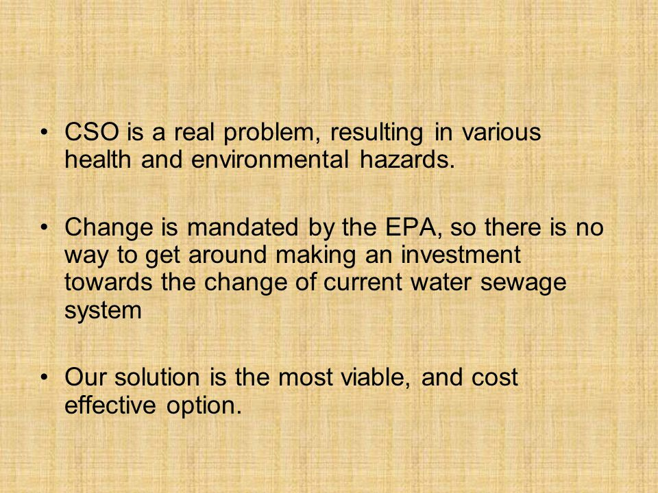 CSO is a real problem, resulting in various health and environmental hazards.